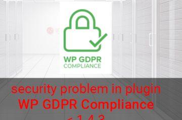 security problem: GDPR Compliance plugin